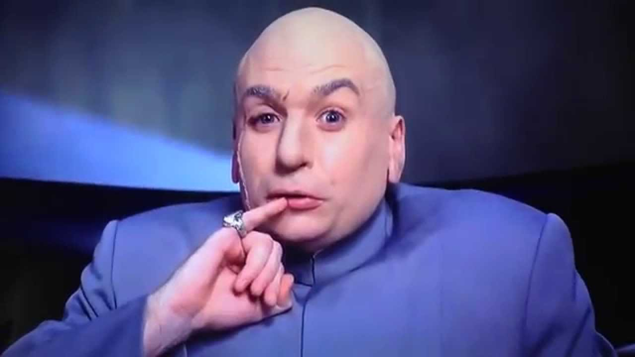 Attached picture maxresdefault[1]  Dr Evil.jpg